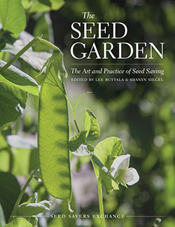 The Seed Garden, from Seed Savers Exchange and Organic Seed Alliance